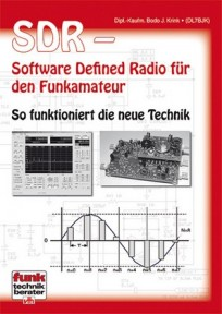 SDR - Software Defined Radio für den Funkamateur