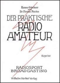 Der Praktische Radioamateur. Reprint
