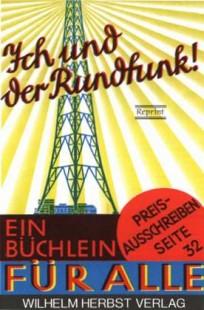 Ich und der Rundfunk, Reprint