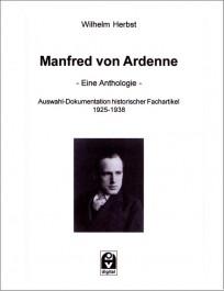 Manfred von Ardenne  - Eine Anthologie -
