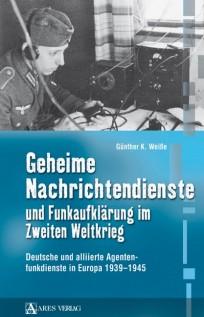 Geheime Nachrichtendienste und Funkaufklärung im Zweiten Weltkrieg