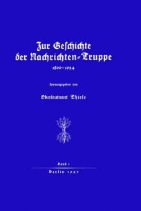 Zur Geschichte der Nachrichten-Truppe 1899 - 1924