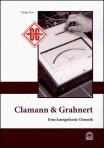 Clamann & Grahnert - Eine kurz gefasste Chronik