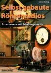 Selbst gebaute Röhrenradios