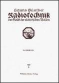 Radiotechnik, Das Reich der elektrischen Wellen.