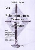 Von Rahmenantennen, Variometern und Goniometern