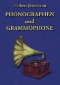 Phonographen und Grammophone