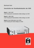 Die Geschichte der Rundfunkindustrie der DDR.