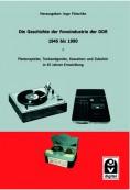 Die Geschichte der Fonoindustrie der DDR 1945 bis 1990