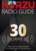 Hörzu Radio Guide 30 Jahre Jubiläum