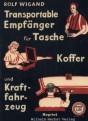 Transportable Empfänger für Tasche, Koffer und Kraftfahrzeug