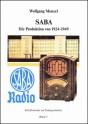 SABA. Die Produktion von 1924-1949