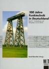 100 Jahre Funktechnik in Deutschland, Band 2