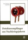 Detektorempfänger aus Nachkriegsjahren